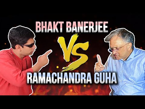 Hindutva Will Destroy Us! - Ramachandra Guha Vs Bhakt Banerjee