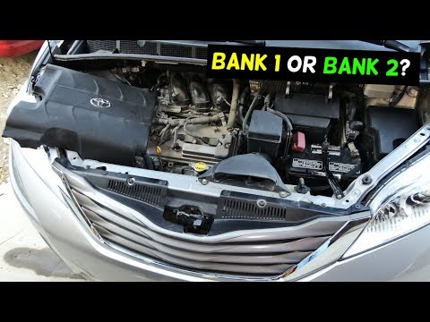 WHICH SIDE IS BANK 1 AND BANK 2 TOYOTA SIENNA 3.5 v6 engine