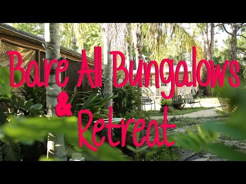 Bare All Bungalows & Retreat. The best clothing optional resort in Florida.