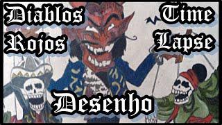 Diablos Rojos / Time-Lapse Draw / #008