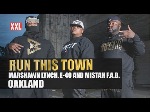 Run This Town: Oakland (With Marshawn Lynch, E-40 and Mistah F.A.B.)
