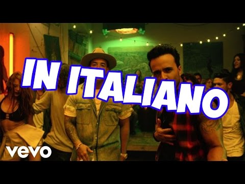 DESPACITO - IN ITALIANO + TESTO !!