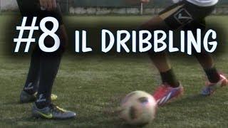 Fondamentale 8 - Come è fatto un dribbling