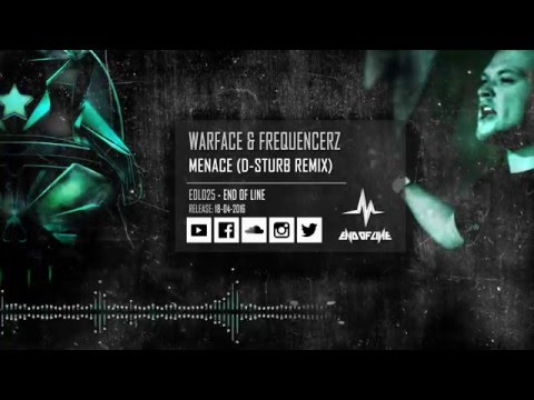 Warface & Frequencerz - Menace (D-Sturb Remix)