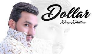 Video Dollar: Deep Dhillon (Full Video) Music Empire | Latest Punjabi Songs 2018 MP3, 3GP, MP4, WEBM, AVI, FLV Agustus 2018