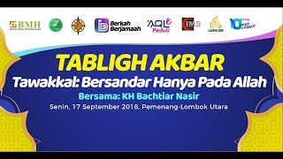 Video Tawakkal : Bersandar Hanya Pada Allah | KH. Bachtiar Nasir MP3, 3GP, MP4, WEBM, AVI, FLV September 2018