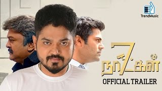 7 Naatkal Official Trailer Shakthivel Nikesha