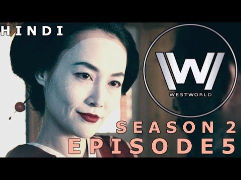 WESTWORLD Season 2 Episode 5 Explained in Hindi