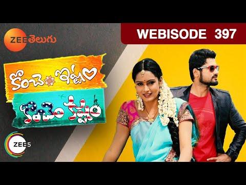 Konchem Ishtam Konchem Kashtam - Indian Telugu Story - Epi 397 - Zee Telugu TV Serial - Webisode