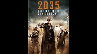 Nonton 2035 Forbidden Dimensions Review Film Subtitle Indonesia Streaming Movie Download