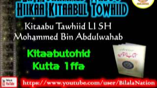 1 Sh Mohammed Waddo Hiikaa Kitaabul Towhiid  Kutta 1