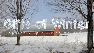 The Gifts of Winter: Alba Adventures- Pico Mountain,VT - Season 2 Ep 6 -1/1/15