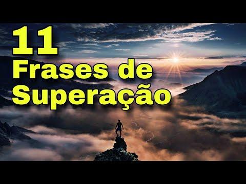 Frases de superação - 11 FRASES DE SUPERAÇÃO