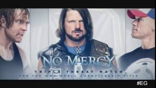 No Mercy 2016: AJ Styles vs John Cena vs Dean Ambrose Match Card