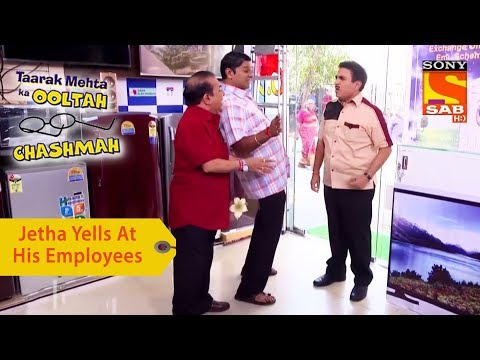 Your Favorite Character | Jethalal Yells At His Employees | Taarak Mehta Ka Ooltah Chashmah