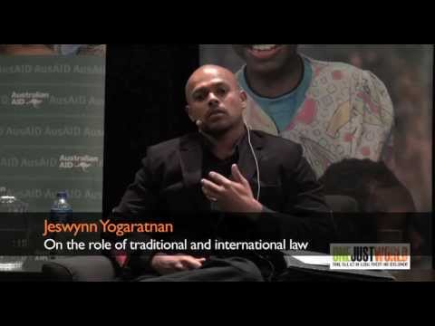 Jeswynn Yogaratnam on the role of traditional and international law
