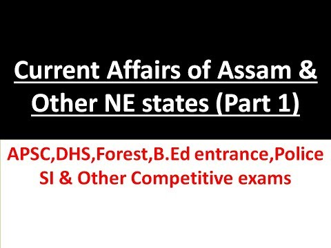 Current Affairs of Assam and Other North-East States (PART1) (1st January-30th April 2018)