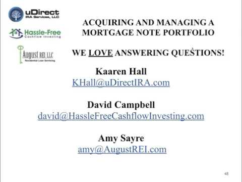 Acquiring and Managing Mortgage Note Investments - PART TWO -  Q&A