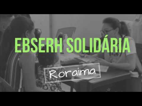 Ebserh Solidária em Roraima