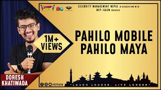 Pahilo Mobile Pahilo Maya | Nepali Stand-up Comedy | Doresh Khatiwada | Nep-Gasm Comedy