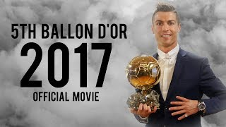 "Video Cristiano Ronaldo 2017 • ""The 5th Ballon D'or is mine"" • Official Movie 2017 MP3, 3GP, MP4, WEBM, AVI, FLV Juli 2018"