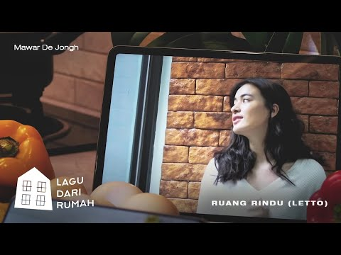 Mawar de Jongh – Ruang Rindu (Letto)   Official Music Video