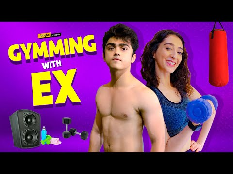 Alright! | Gymming With Ex | ft. Kritika Avasthi, Rohan Shah