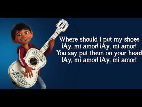 "Anthony Gonzalez, Gael García Bernal- Un Poco Loco (Lyrics from the Disney Pixar movie ""Coco"")"