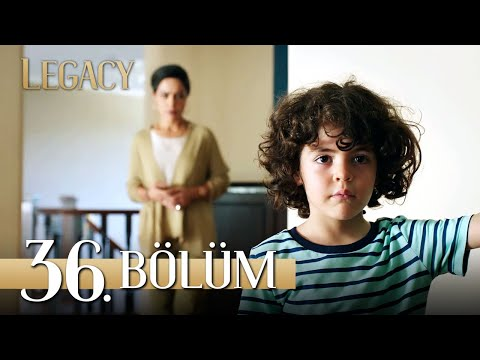 Emanet 36. Bölüm | Legacy Episode 36