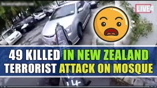 49 Killed in New Zealand Terrorist Attack on Mosque
