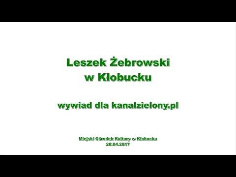 Leszek Żebrowski w Kłobucku – wywiad