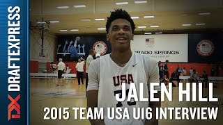 Jalen Hill 2015 Team USA U16 Interview - DraftExpress