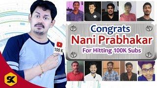 This Video is to Congratulate Mr.Nani Prabhakar Tech Expert From Tech - Logic Channel