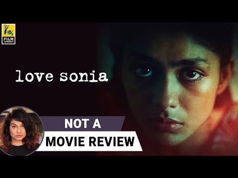 Love Sonia | Not A Movie Review | Sucharita Tyagi | Film Companion