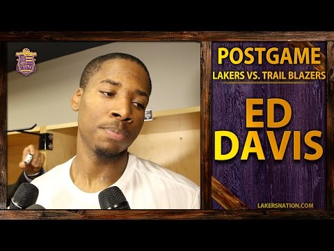 Video: Lakers vs. Trail Blazers: Ed Davis On Solidifying Playing Time