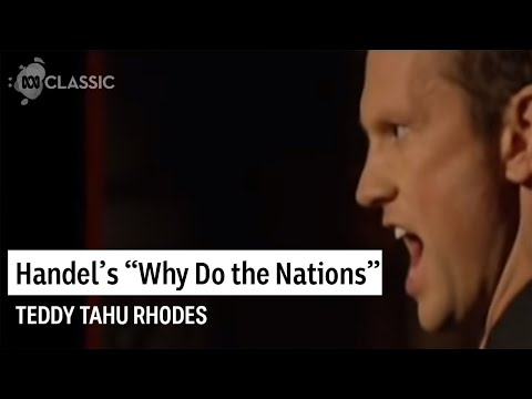 Nations - Baritone Teddy Tahu Rhodes sings Why Do the Nations from Handel's Messiah with the Orchestra of the Antipodes and conductor Antony Walker. Available from ABC...