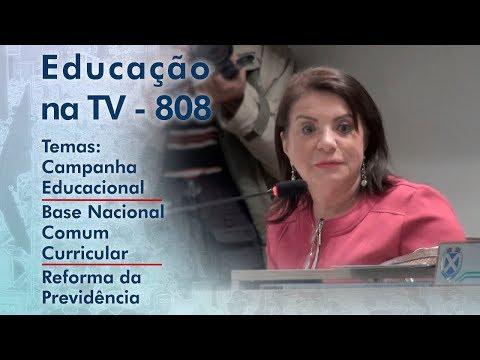 Campanha Educacional / Base Nacional Comum Curricular / Reforma da Previdência