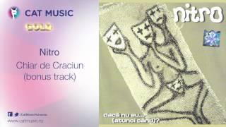 Nitro - Chiar de Craciun (bonus track)