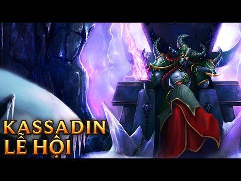 Kassadin Lễ Hội - Festival Kassadi
