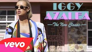 Iggy Azalea - Rolex [The New Classic] [Audio] [iTunes Version]