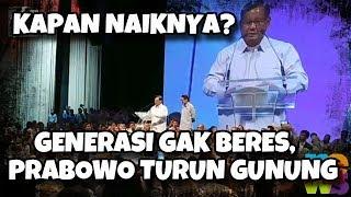 Download Video Prabowo Turun Gunung Karena Generasi Nggak Beres, Dia Turun Makin Kacau Balau MP3 3GP MP4
