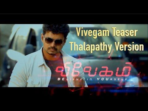 Video Vivegam Teaser - Vijay Version  | Thala - Thalapathy | Ajith | Vijay download in MP3, 3GP, MP4, WEBM, AVI, FLV January 2017
