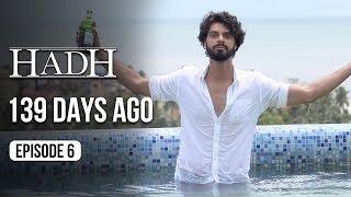 Hadh | Episode 6 of 9 - '139 DAYS AGO' | A Web Original By Vikram Bhatt