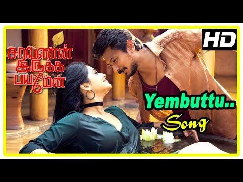 Video Saravanan Irukka Bayamaen Movie | Regina Cassandra Introduction | Yembuttu Video Song | Udhayanidhi download in MP3, 3GP, MP4, WEBM, AVI, FLV January 2017
