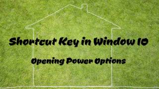 Opening Power Options - Shortcut Key in Window 10Please Subscribe to my channel to get more video tutorials. You​Tube Channel: http://goo.gl/fpjLKTEmail: moul.kakada@gmail.comBlog: http://www.moulkakada.blogspot.comFacebook Page: https://www.facebook.com/LearnsTipsCopyright © Moul Kakada, 2017. All Rights Reserved.