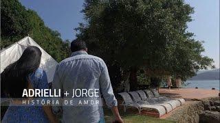 Adrielli e Jorge - Uma história de amor