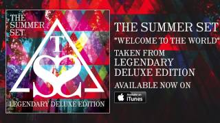 The Summer Set - Welcome To The World