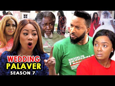WEDDING PALAVER SEASON 7 - Fredrick Leonard & Chioma Chukwuka 2020 Latest Nigerian Nollywood Movie