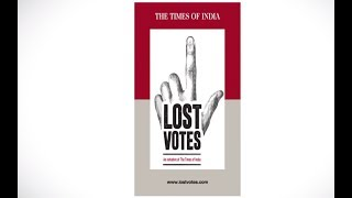 Lost Votes – An Initiative of The Times of India