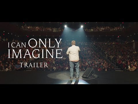 I Can Only Imagine Trailer - In Theaters Now